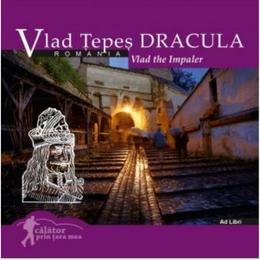 Calator prin tara mea. Vlad Tepes Dracula - Mariana Pascaru, Florin Andreescu, editura Ad Libri
