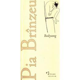 Bodysong - Pia Brinzeu, editura Brumar