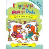 La gradinita cu Nana si Dodo 5-6 ani - Cristina Elena Gogoncea, editura Trend