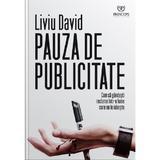 Pauza de publicitate - Liviu David, editura Princeps