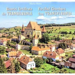 Biserici fortificate din Transilvania (ro+engleza) - Marius Ristea, Dinasty Books Proeditura Si Tipografie