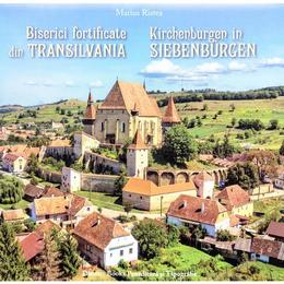 Biserici fortificate din Transilvania (ro+germana) - Marius Ristea, Dinasty Books Proeditura Si Tipografie