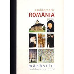 Emblematic Romania. Manastiri: Moldova de nord, editura Paideia