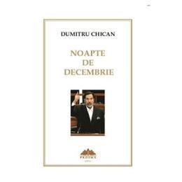 Noapte de decembrie - Dumitru Chican, editura Proema