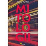 Mitologii - Roland Barthes, editura Vellant