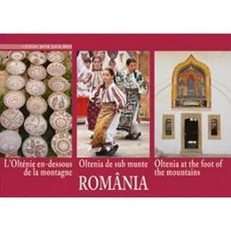 Romania - Oltenia De Sub Munte, editura Ad Libri