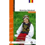 Bistrita-nasaud - Ghid Turistic, editura Ad Libri