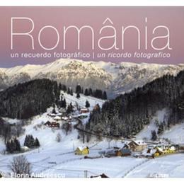 Romania - O Amintire Fotografica - It/Spa - Florin Andreescu, editura Ad Libri