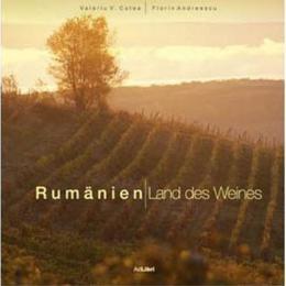 Romania - Tara Vinului - Lb. Germana - Valeriu V. Cotea, editura Ad Libri