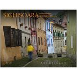 Sighisoara. Amintiri medievale - Florin Andreescu, editura Ad Libri