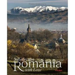 Salutari din Romania with love - Florin Andreescu, editura Ad Libri