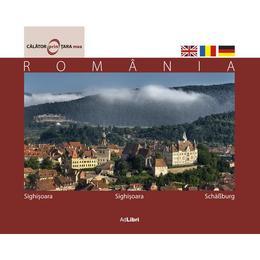 Romania - Sighisoara - Calator prin tara mea, editura Ad Libri