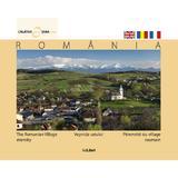 Romania - Vesnicia Satului - Calator prin tara mea, editura Ad Libri