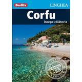 Corfu: Incepe calatoria - Berlitz, editura Linghea