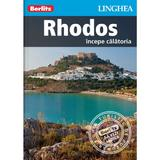 Rhodos: Incepe calatoria - Berlitz, editura Linghea