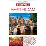 Descopera: Amsterdam, editura Linghea