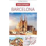 Descopera: Barcelona, editura Linghea