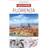 Descopera: Florenta, editura Linghea