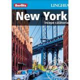 New York: Incepe calatoria - Berlitz, editura Linghea