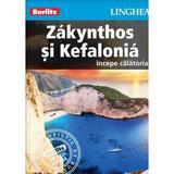 Zakynthos si Kefalonia: Incepe calatoria - Berlitz, editura Linghea