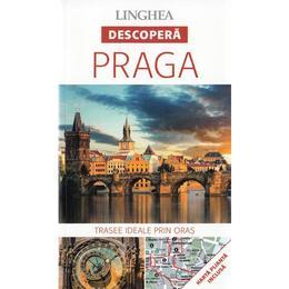 Descopera: Praga, editura Linghea