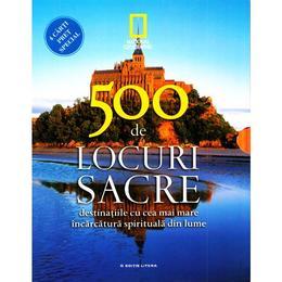 Set 500 de locuri sacre (4 carti), editura Litera