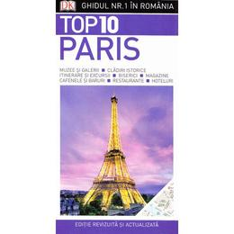 Top 10 Paris - Ghidul nr.1 in Romania, editura Litera