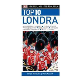 Top 10 Londra - Ghidul nr.1 in Romania, editura Litera