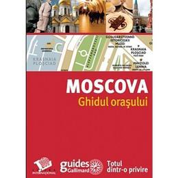 Moscova - Ghidul orasului, editura Litera