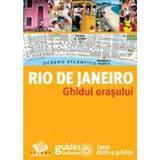 Rio de Janeiro - Ghidul orasului, editura Litera