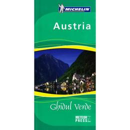 Austria. Ghidul Verde (Ghid Michelin), editura Meteor Press