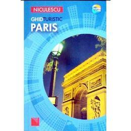 Ghid turistic Paris, editura Niculescu