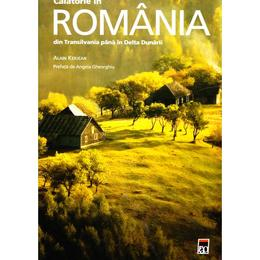 Calatorie in Romania din Transilvania pana in Delta Dunarii, editura Rao