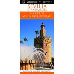 Ghiduri turistice - Sevilia si Andaluzia - Harta si ghid de buzunar, editura Rao