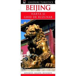 Ghiduri turistice - Beijing - Harta si ghid de buzunar, editura Rao