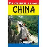 In jurul lumii - China - Ghid turistic, editura Vremea