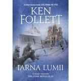 Iarna lumii - Ken Follett, editura Rao