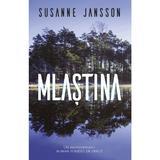 Mlastina - Susanne Jansson, editura Rao