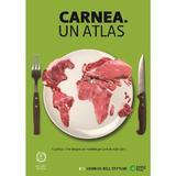 Carnea. Un atlas - Heinrich Boll Stiftung, editura Seneca