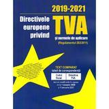 Directivele europene privind TVA si normele de aplicare 2019-2021, editura Con Fisc