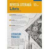 Revista Literara Libris Nr. 4 - Decembrie 2017, editura Libris Editorial