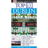 Top 10 - Dublin - Ghiduri turistice vizuale, editura Litera