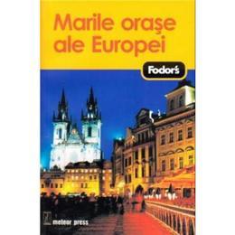 Fodor S Marile Orase Ale Europei, editura Meteor Press