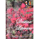 Destine Literare anul 8 - nr. 67-70 - iulie-octombrie 2015, editura World Mediagraph