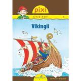 Pixi stie-tot - Vikingii - Monika Wittmann, editura All