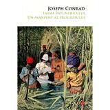 Inima intunericului. Un avanpost al progresului - Joseph Conrad, editura Litera