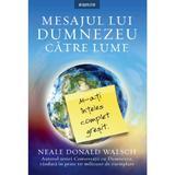 Mesajul lui Dumnezeu catre lume - Neale Walsch, editura Litera