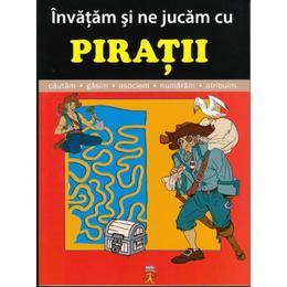 Invatam si ne jucam cu piratii, editura Aquila