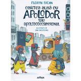 Cartea alba cu Apolodor sau Apolododecameronul - Florin Bican, Dan Ungureanu, editura Grupul Editorial Art