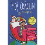Mos Craciun din intamplare - Tom McLaughlin, editura Aramis